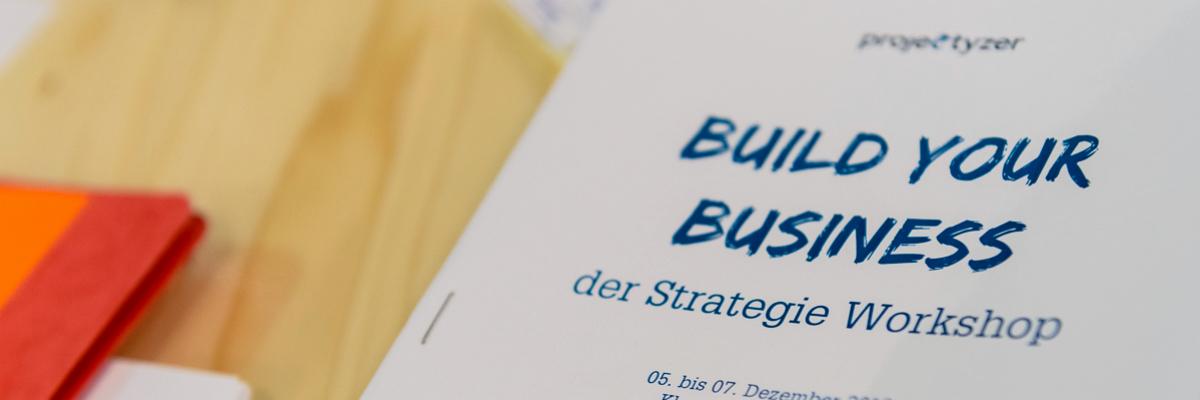 Build Your Business - Der Strategie Workshop