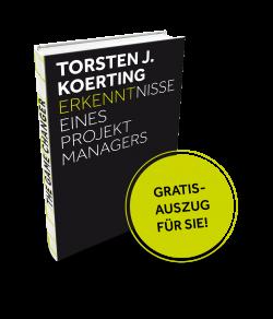 Torsten-J-Koerting_Erkenntnisse-eines-Projektmanagers_Auszug