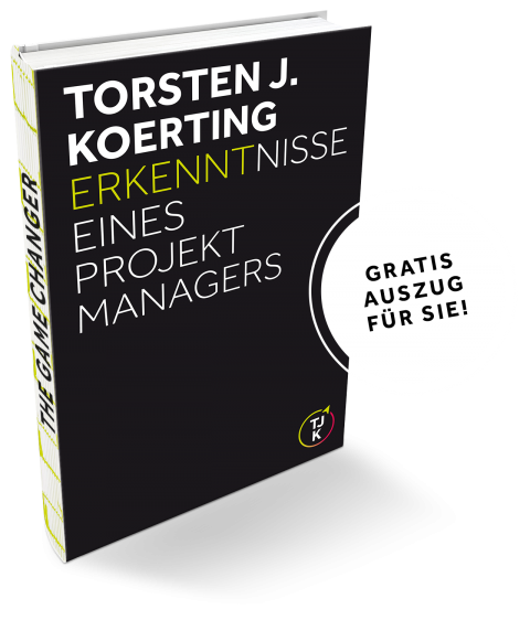 Torsten-J-Koerting_Erkenntnisse-eines-Projektmanagers_Buchdummy_Gratis-Auszug_1280x1500